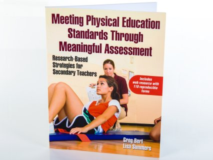 Meeting PE Standards Through Meaningful Assessment