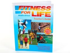 Fitness For Life: Middle School Teacher's Guide