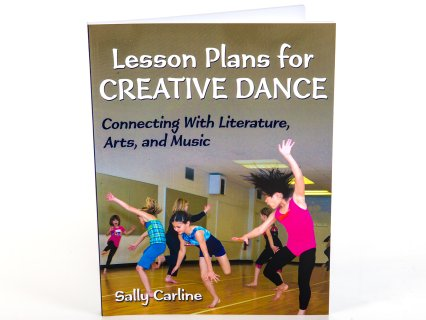 Lesson Plans for Creative Dance Book