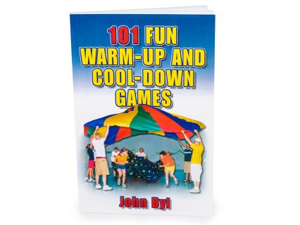 101 Fun Warm-Up and Cool-Down Games