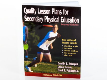 Quality Lesson Plans for Secondary Physical Education Book